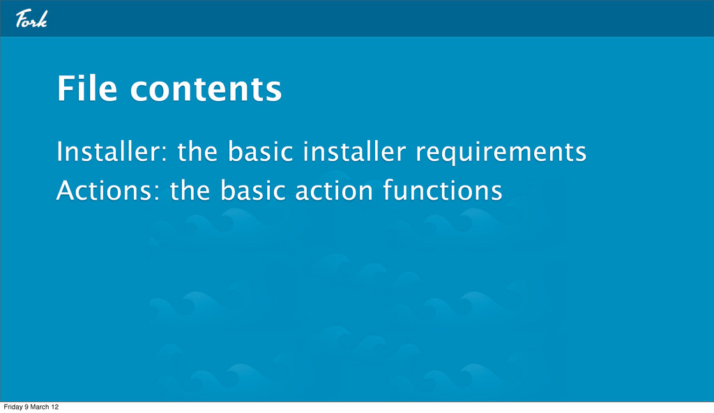 Installer: the basic installer requirements Act...