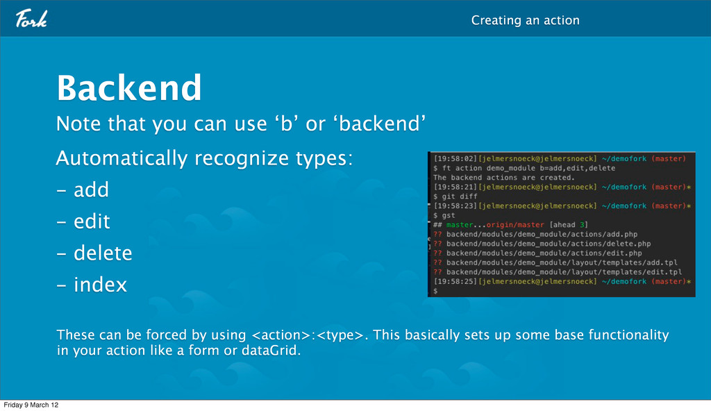 Backend Note that you can use 'b' or 'backend' ...