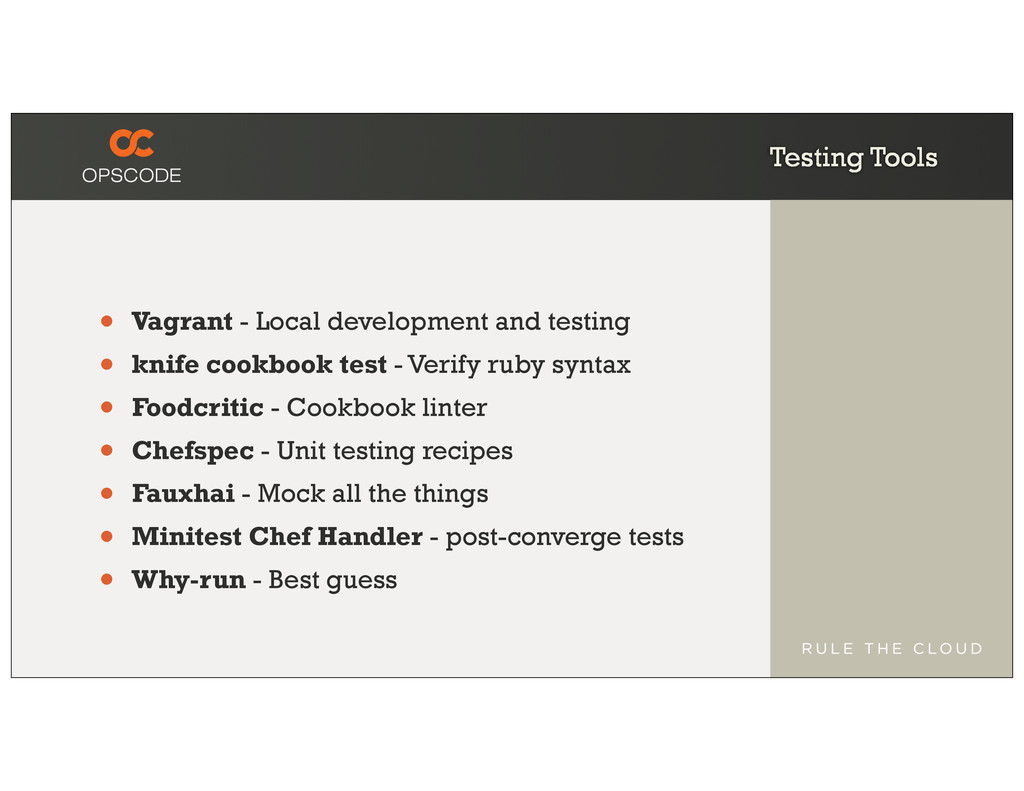 Testing Tools • Vagrant - Local development and...