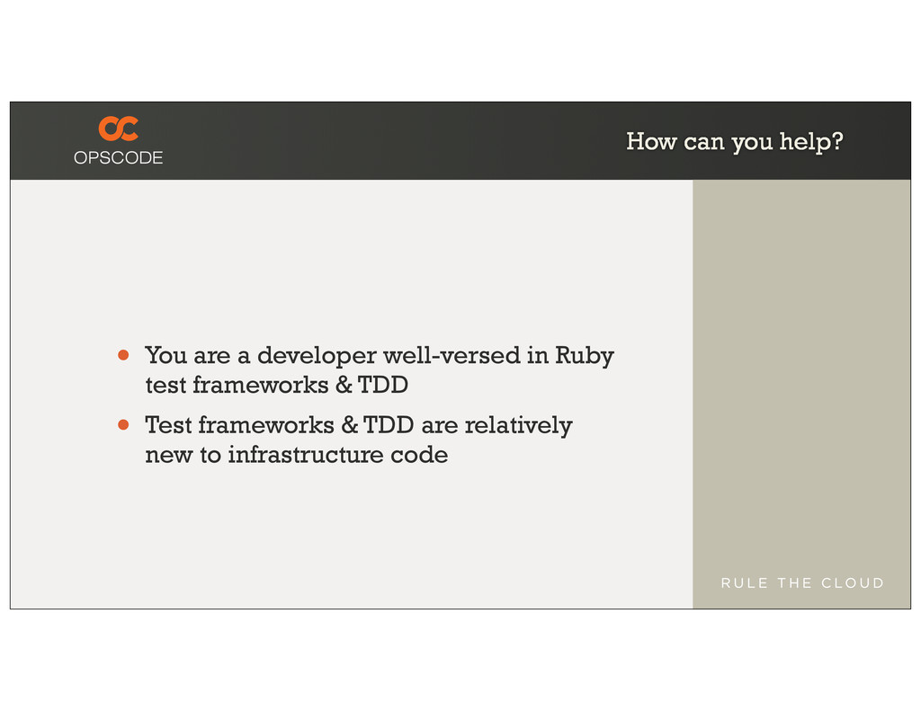 How can you help? • You are a developer well-ve...