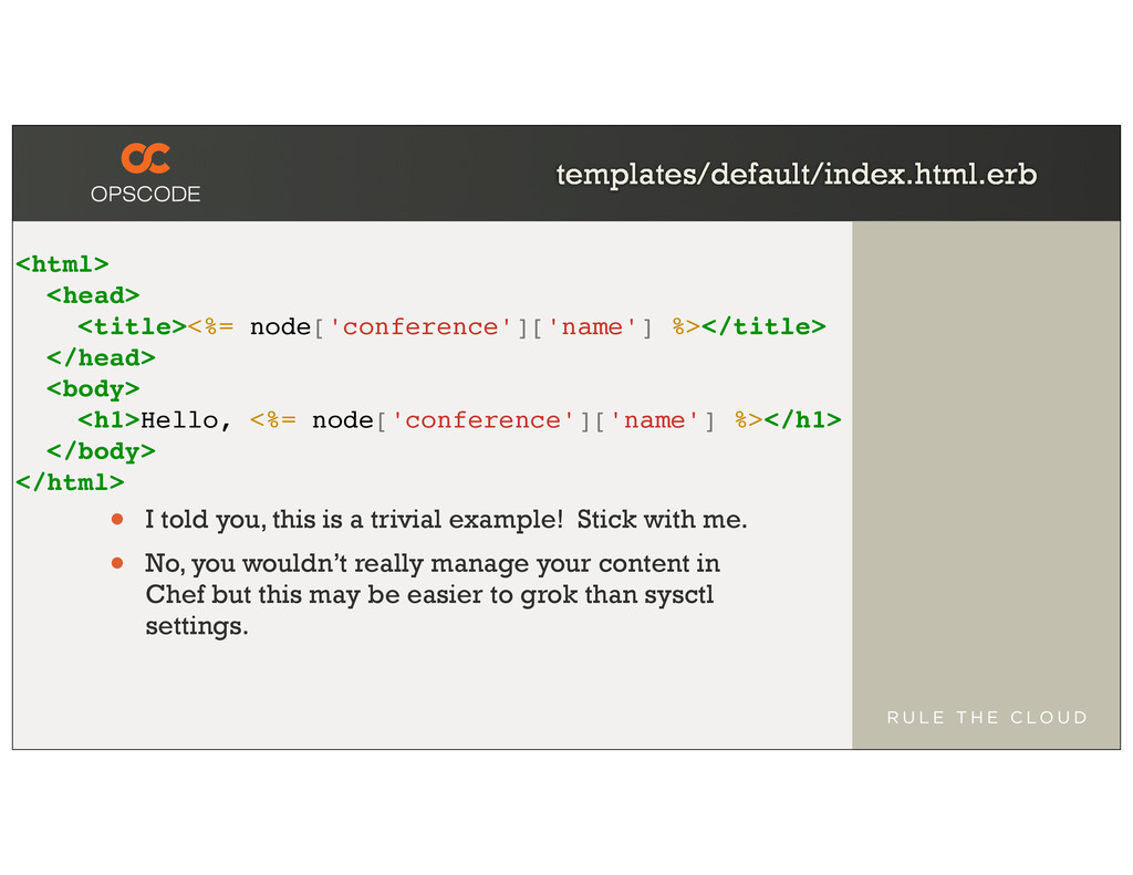 templates/default/index.html.erb <html> <head> ...