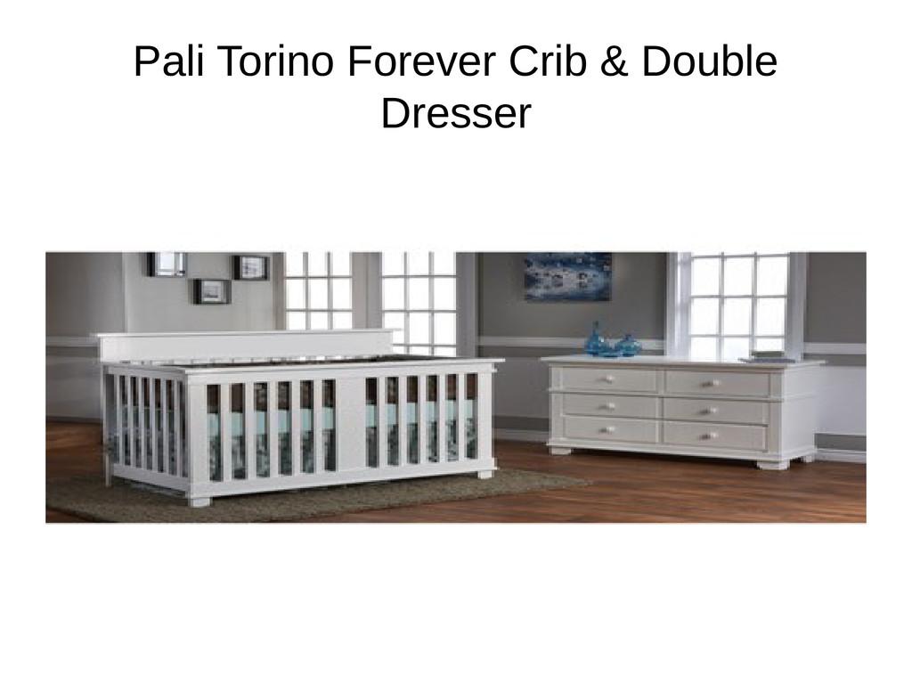 Pali Torino Forever Crib & Double Dresser
