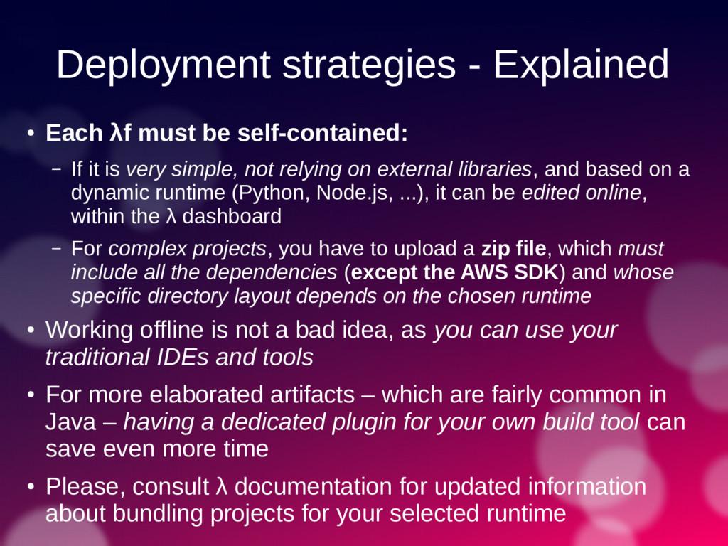 Deployment strategies - Explained ● Each λf mus...