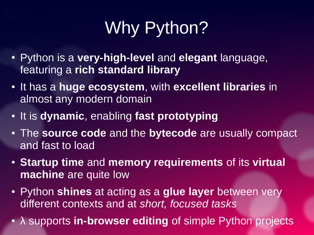 Why Python? ● Python is a very-high-level and e...
