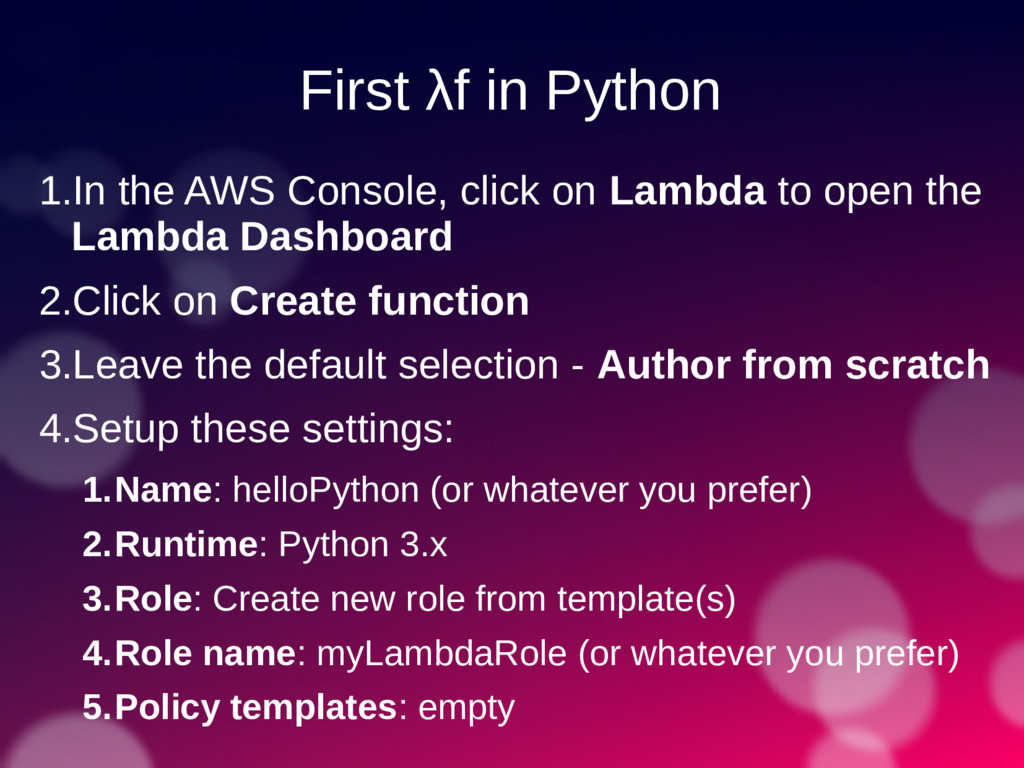 First λf in Python 1.In the AWS Console, click ...