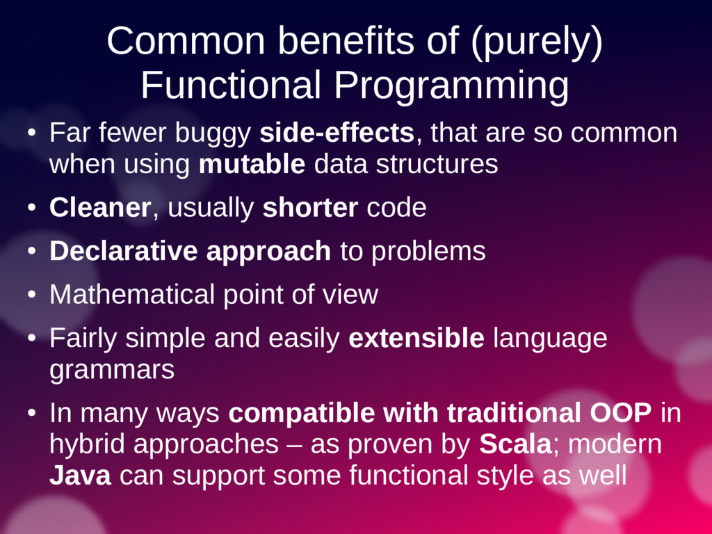 Common benefits of (purely) Functional Programm...