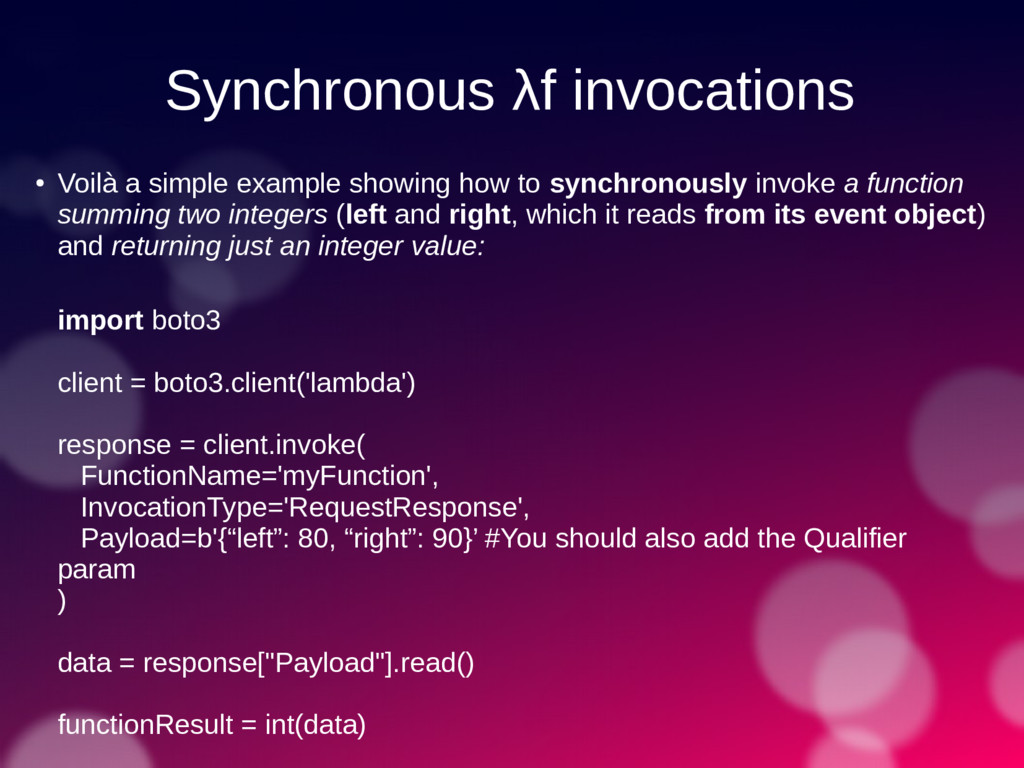 Synchronous λf invocations ● Voilà a simple exa...