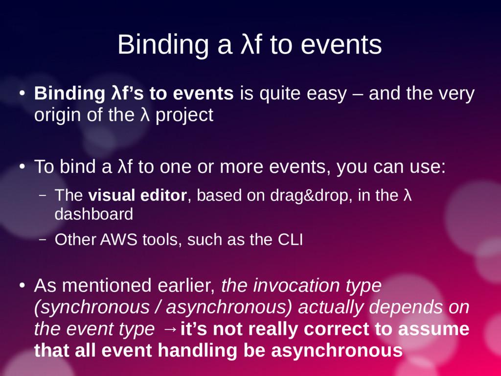 Binding a λf to events ● Binding λf's to events...