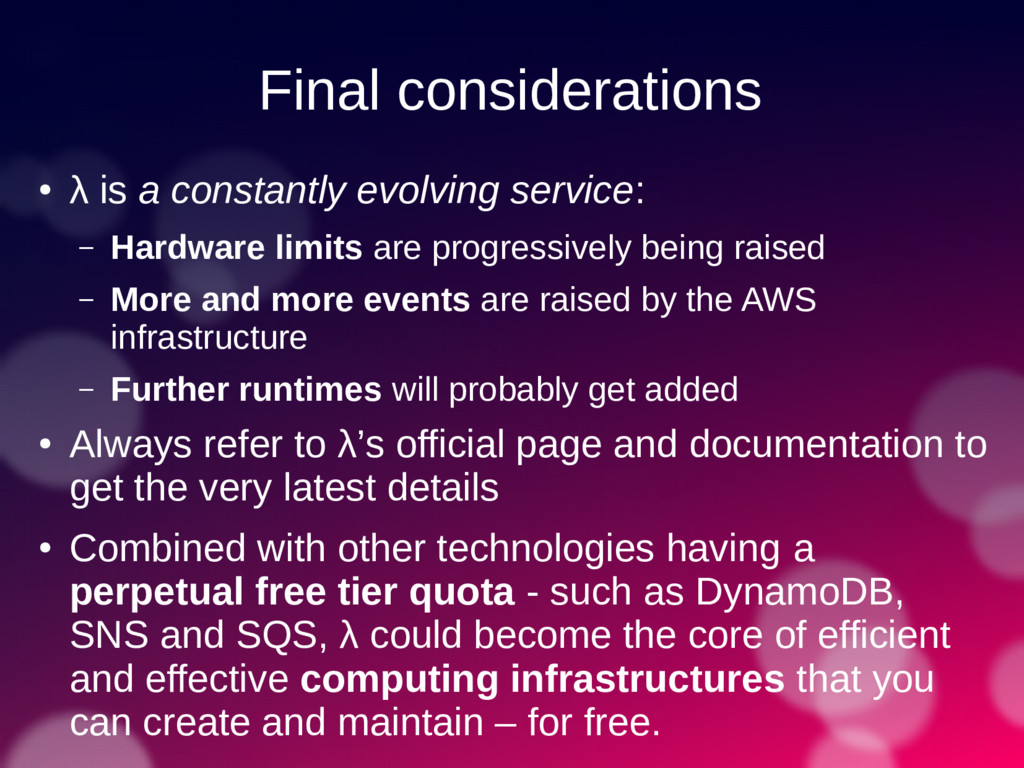 Final considerations ● λ is a constantly evolvi...