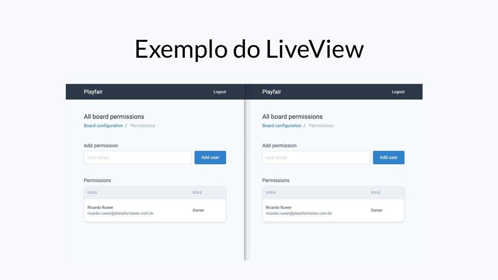 Exemplo do LiveView