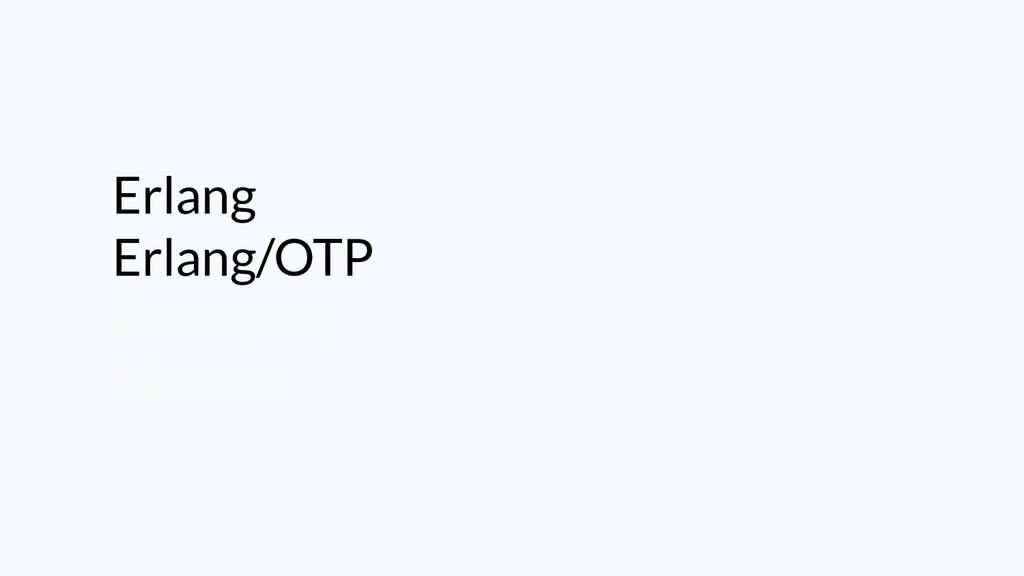 Erlang Erlang/OTP Processos Macros