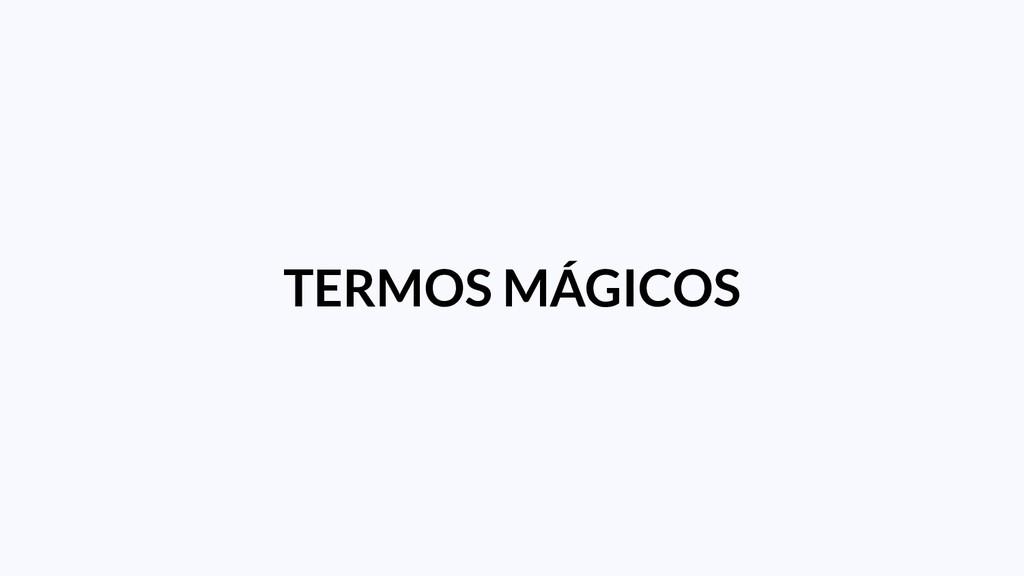 TERMOS MÁGICOS