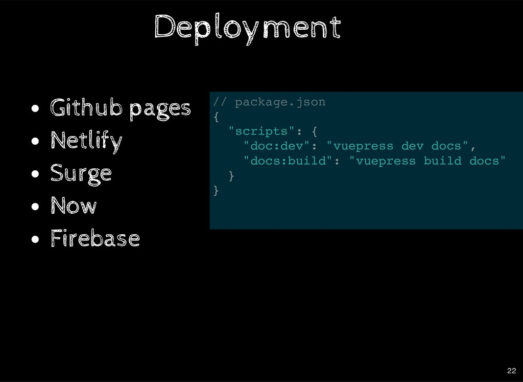 Deployment Github pages Netlify Surge Now Fireb...