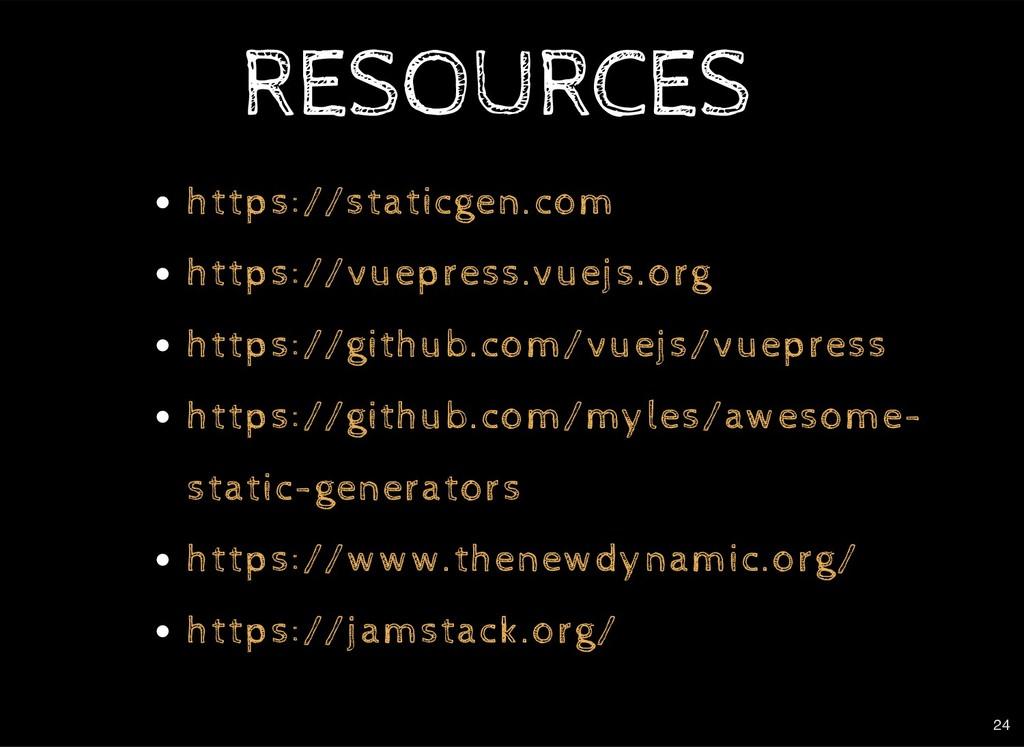 RESOURCES RESOURCES https://staticgen.com https...