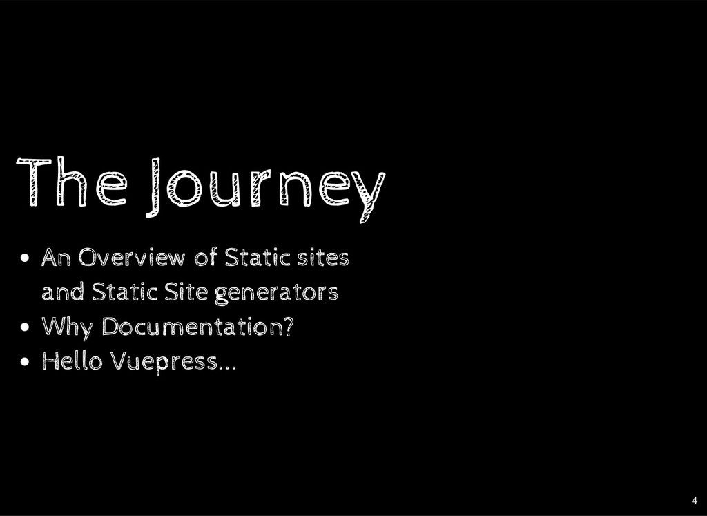 The Journey The Journey An Overview of Static s...