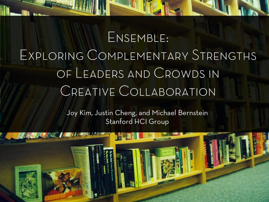 Ensemble: Exploring Complementary Strengths of ...