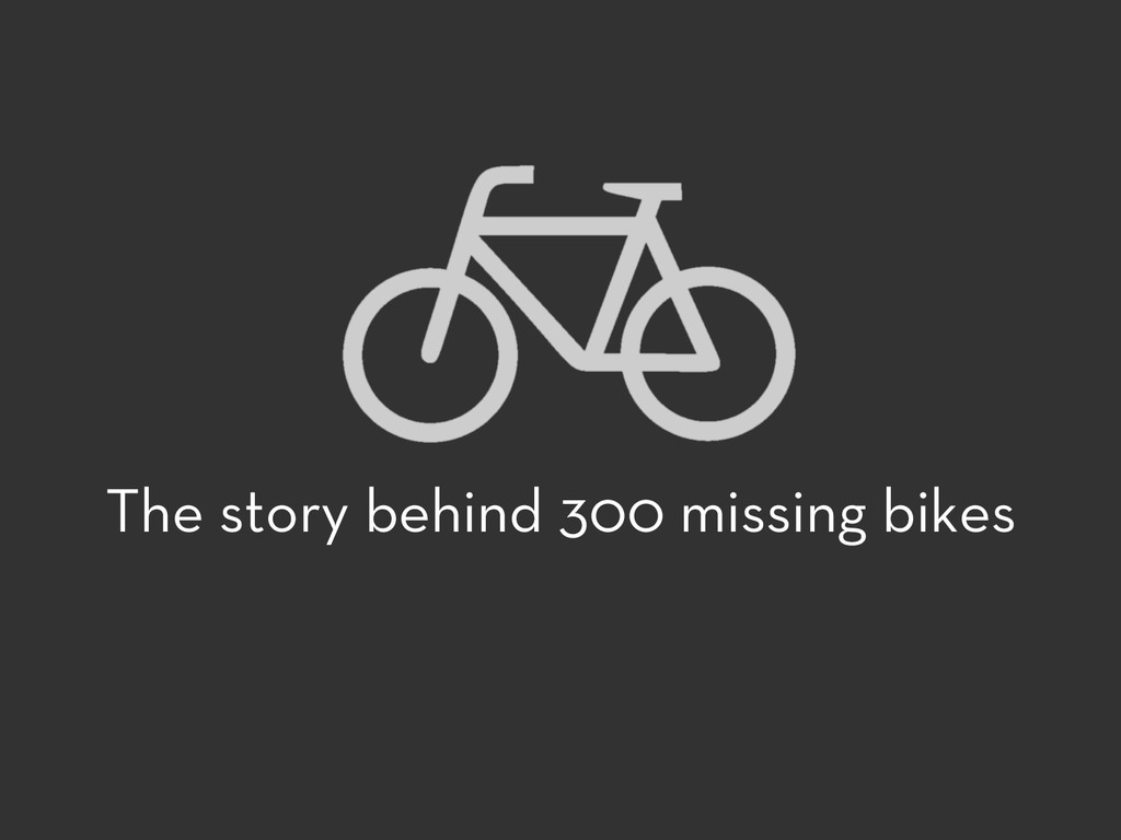 The story behind 300 missing bikes