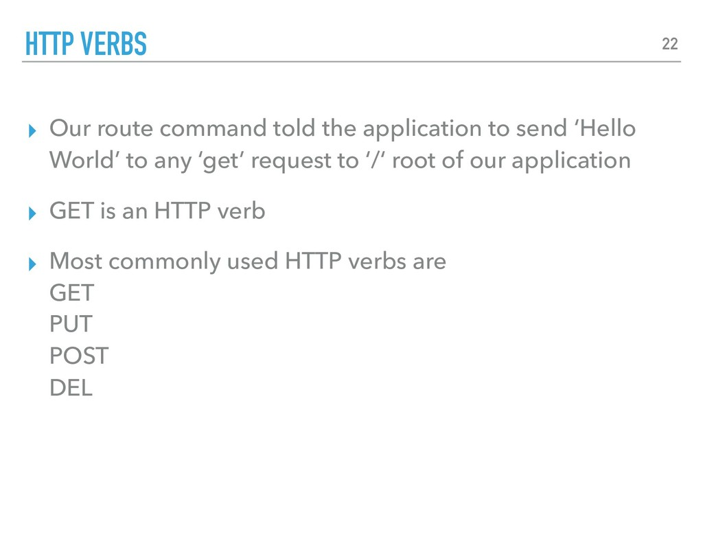 ▸ Our route command told the application to sen...
