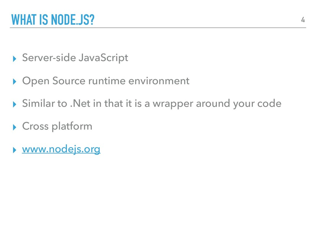 ▸ Server-side JavaScript ▸ Open Source runtime ...