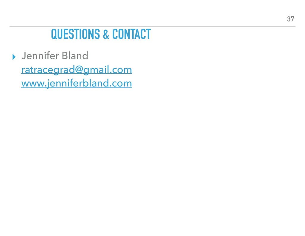 ▸ Jennifer Bland ratracegrad@gmail.com www.je...