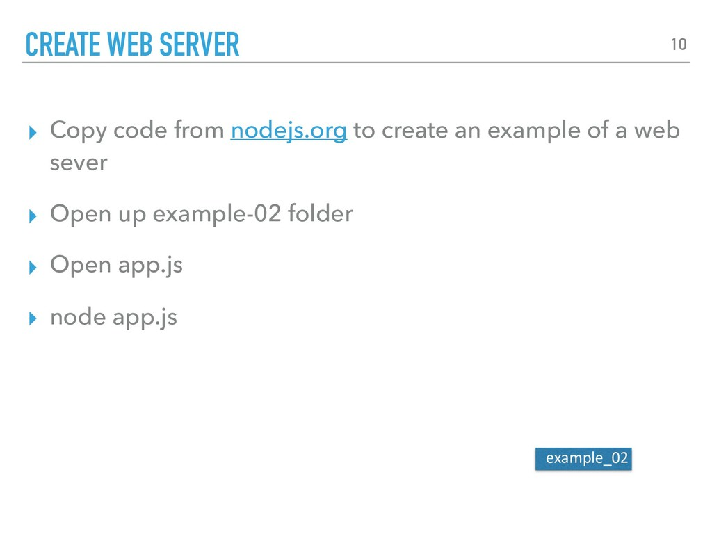 ▸ Copy code from nodejs.org to create an exampl...