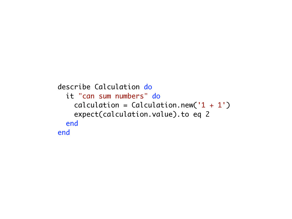 """describe Calculation do it """"can sum numbers"""" do..."""