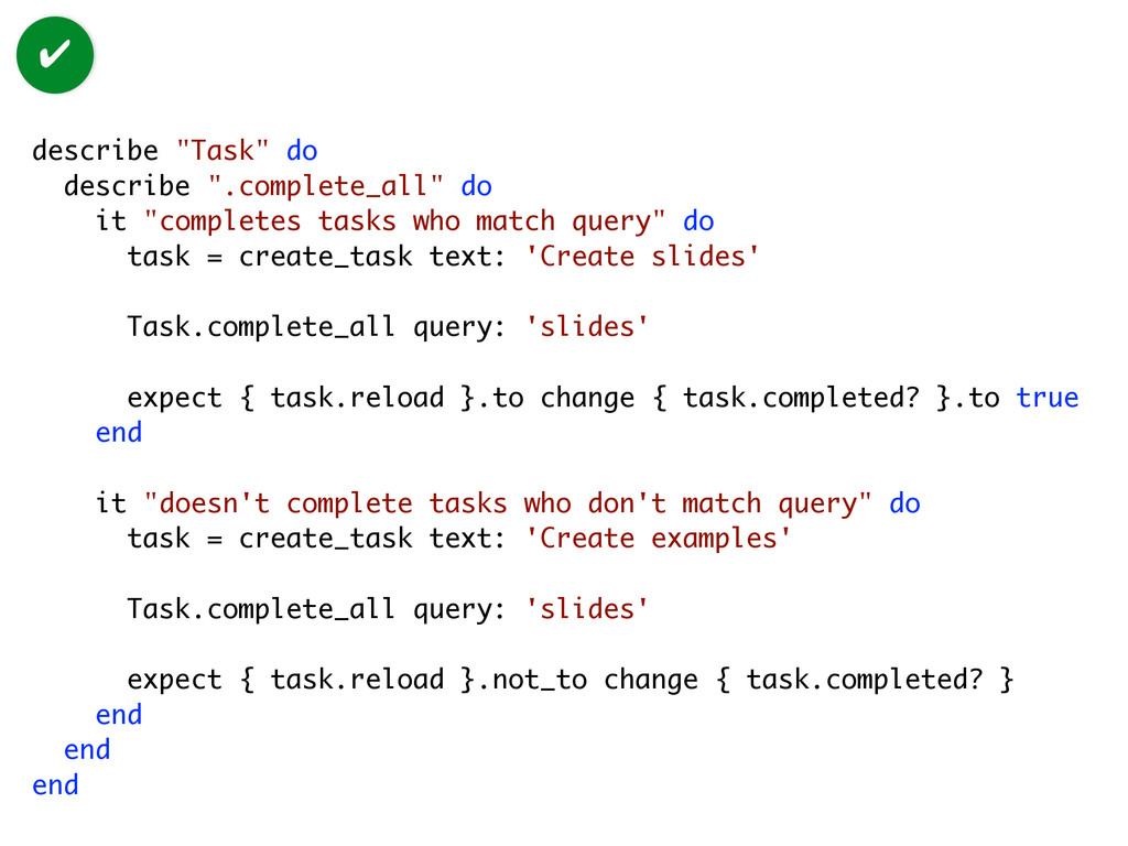 """describe """"Task"""" do describe """".complete_all"""" do ..."""