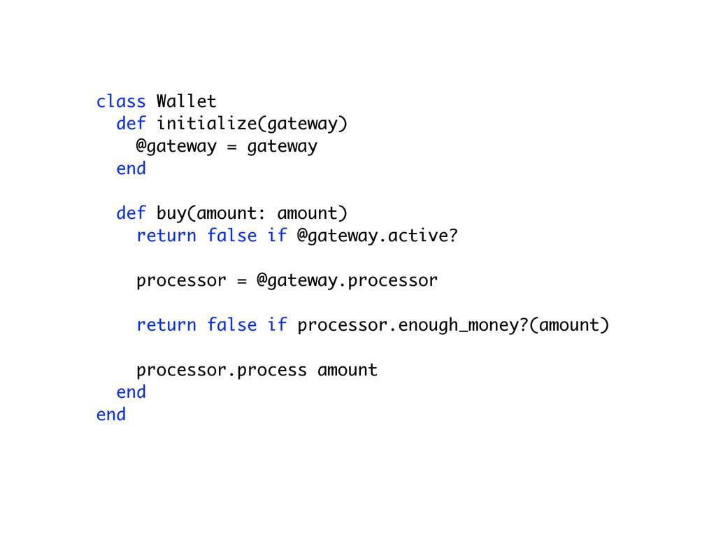 class Wallet def initialize(gateway) @gateway =...