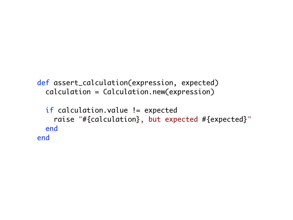 def assert_calculation(expression, expected) ca...