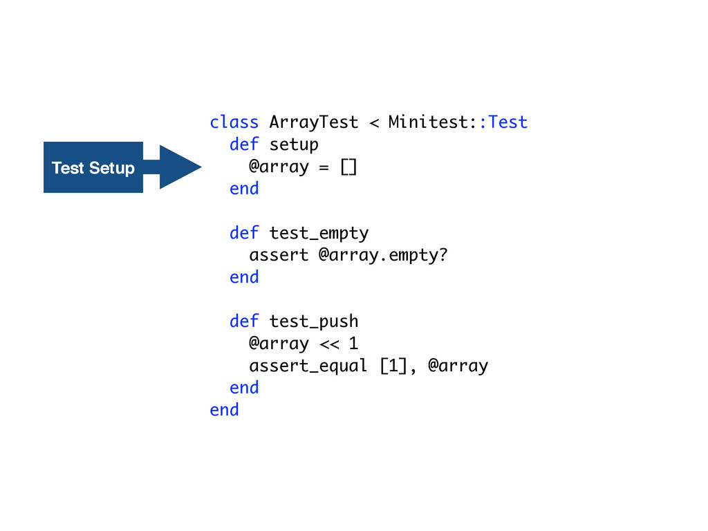 class ArrayTest < Minitest::Test def setup @arr...