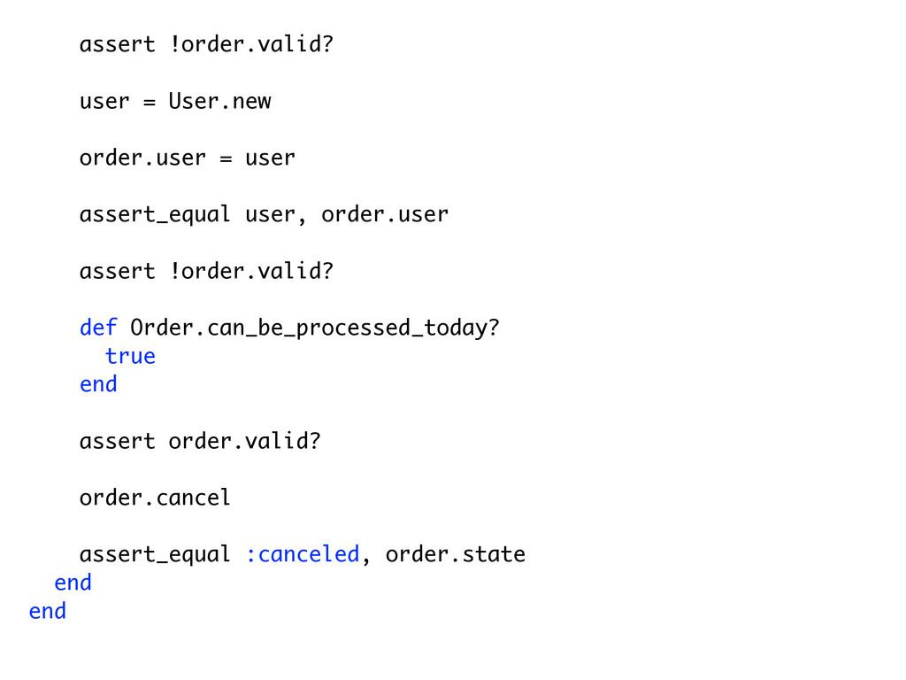assert !order.valid? user = User.new order.user...