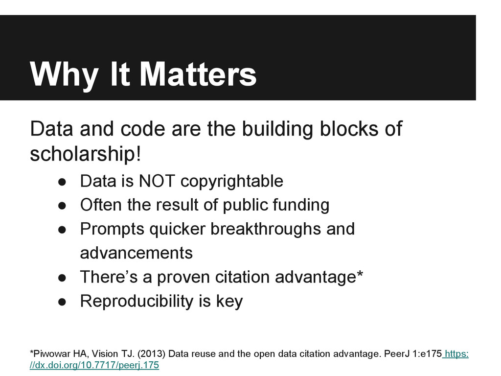 Why It Matters Data and code are the building b...