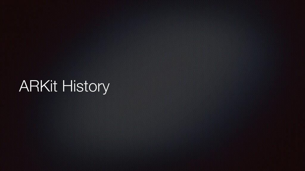 ARKit History