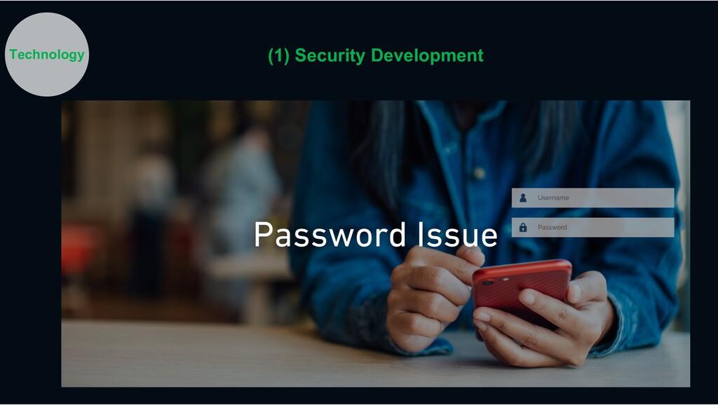 Technology (1) Security Development