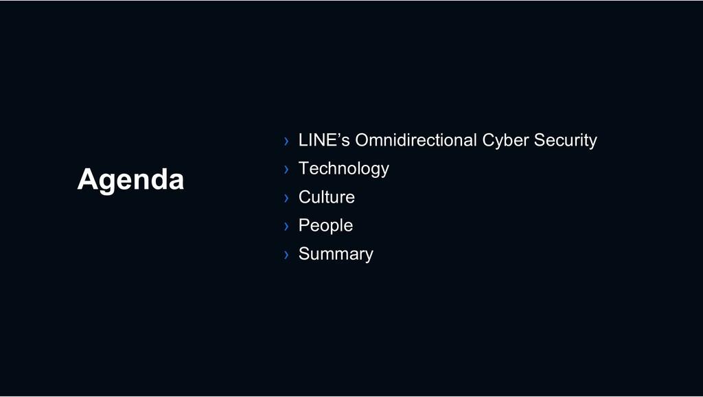 Agenda › LINE's Omnidirectional Cyber Security ...