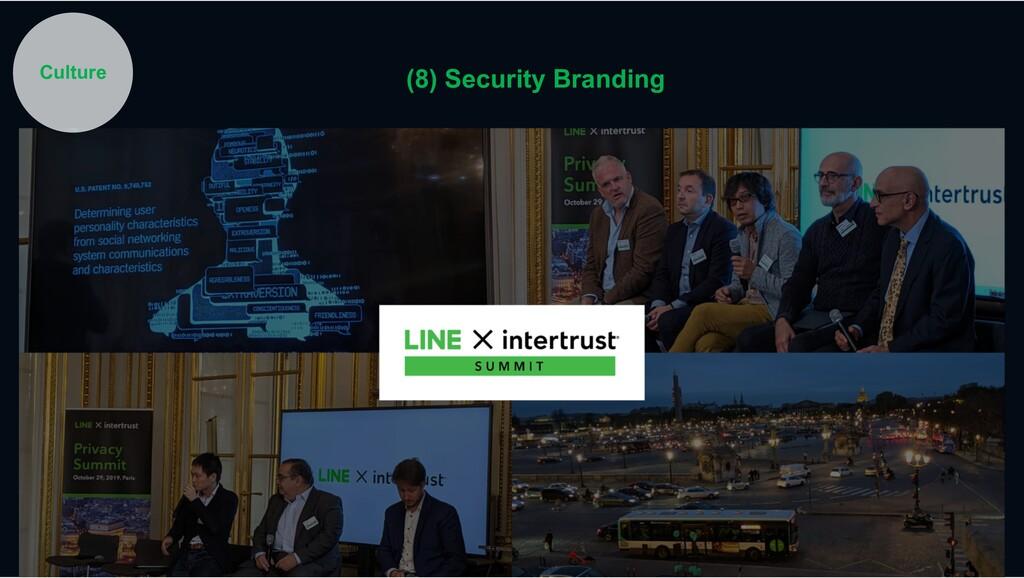 Culture (8) Security Branding