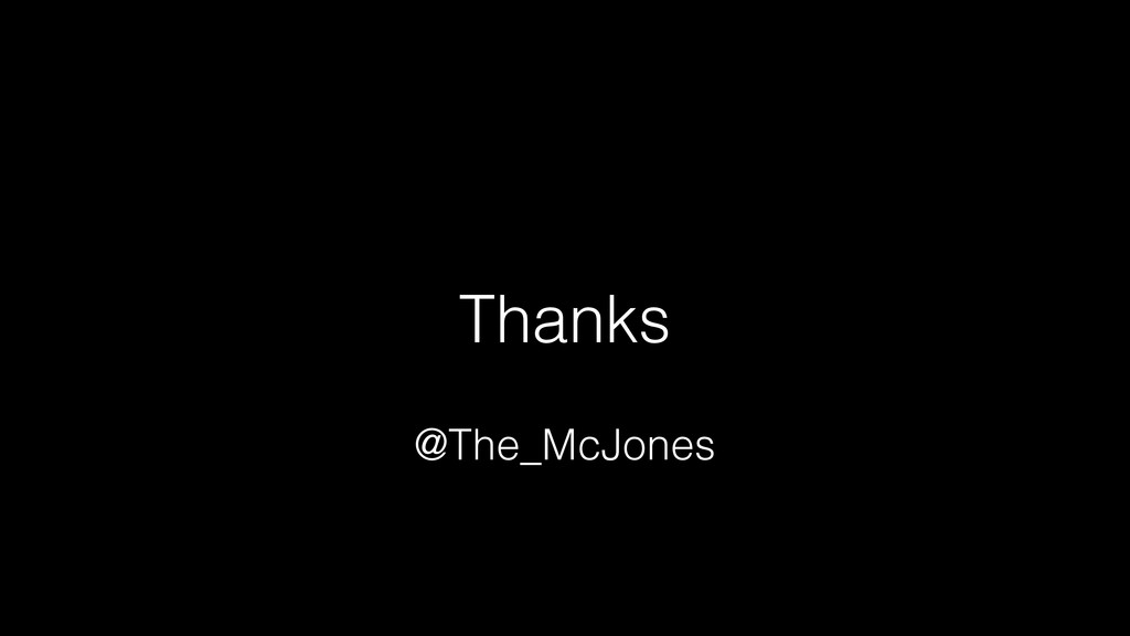Thanks @The_McJones