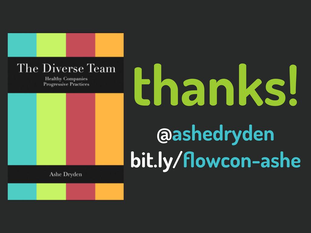 @ashedryden thanks! @ashedryden bit.ly/flowcon-a...
