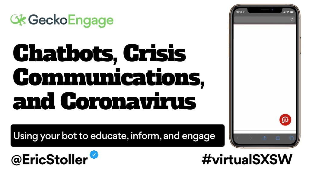 Chatbots, Crisis Communications, and Coronaviru...