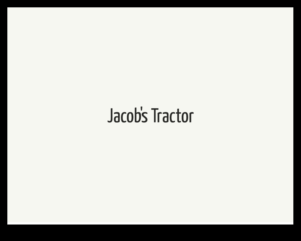 Jacob's Tractor