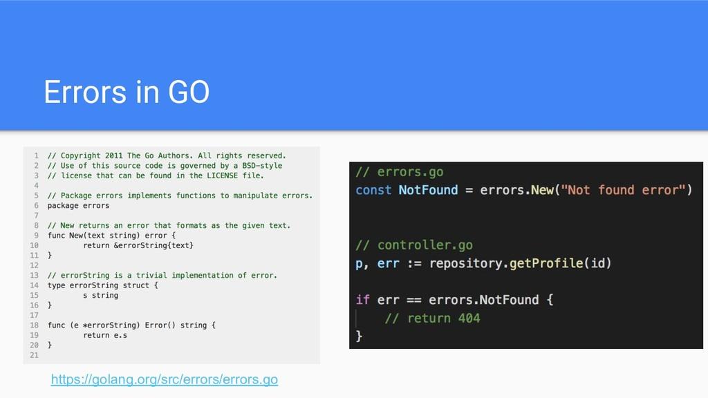 Errors in GO https://golang.org/src/errors/erro...