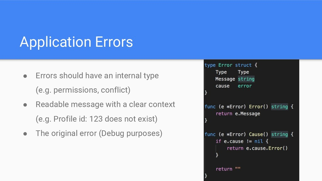 Application Errors ● Errors should have an inte...