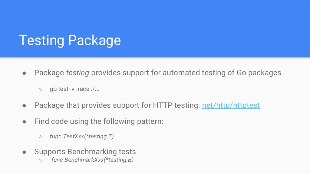 Testing Package ● Package testing provides supp...
