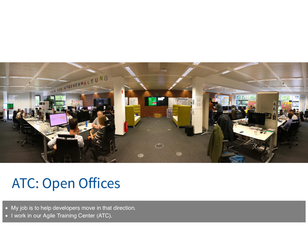 ATC: Open Offices My job is to help developers m...