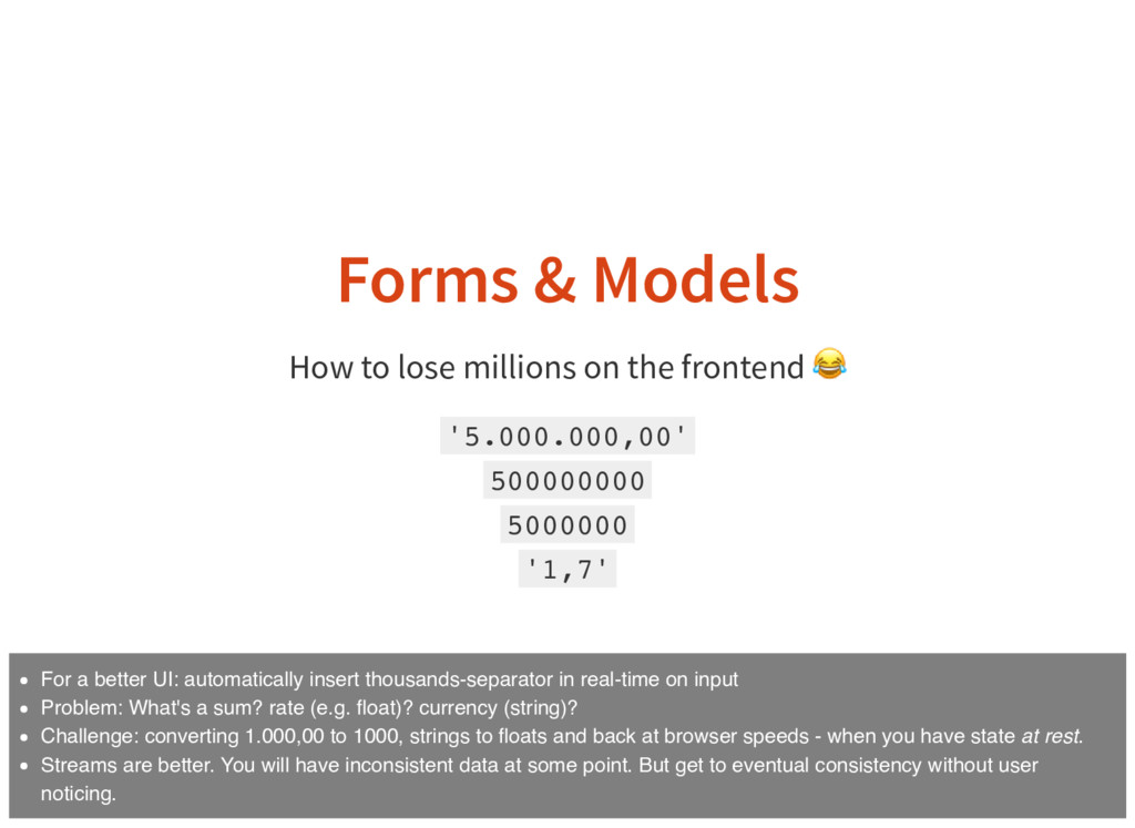 Forms & Models How to lose millions on the fron...