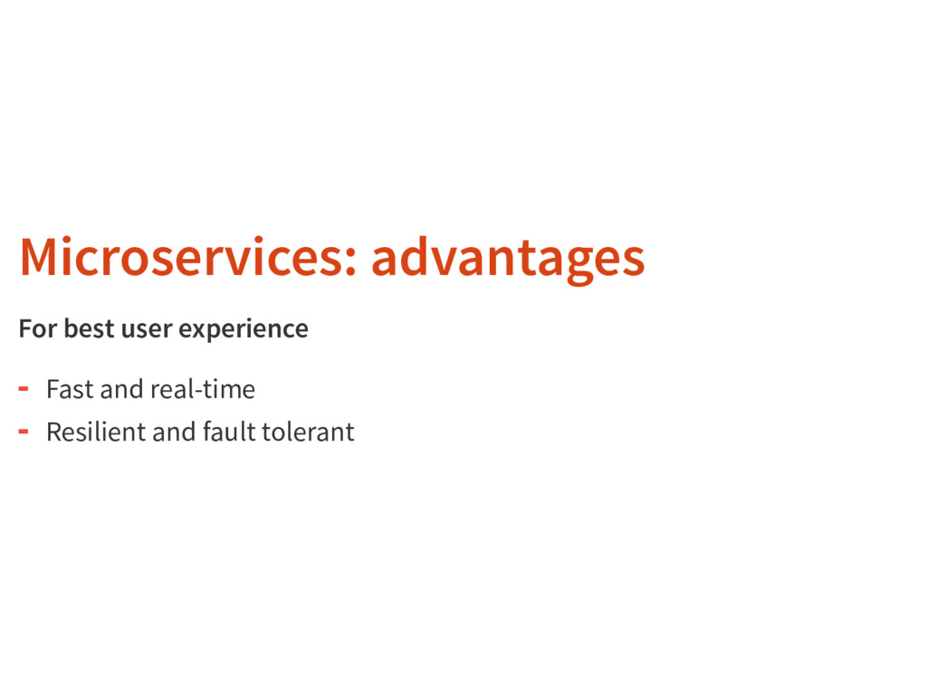 Microservices: advantages For best user experie...