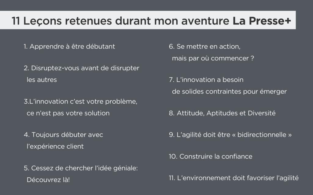 11 Leçons retenues durant mon aventure La Press...