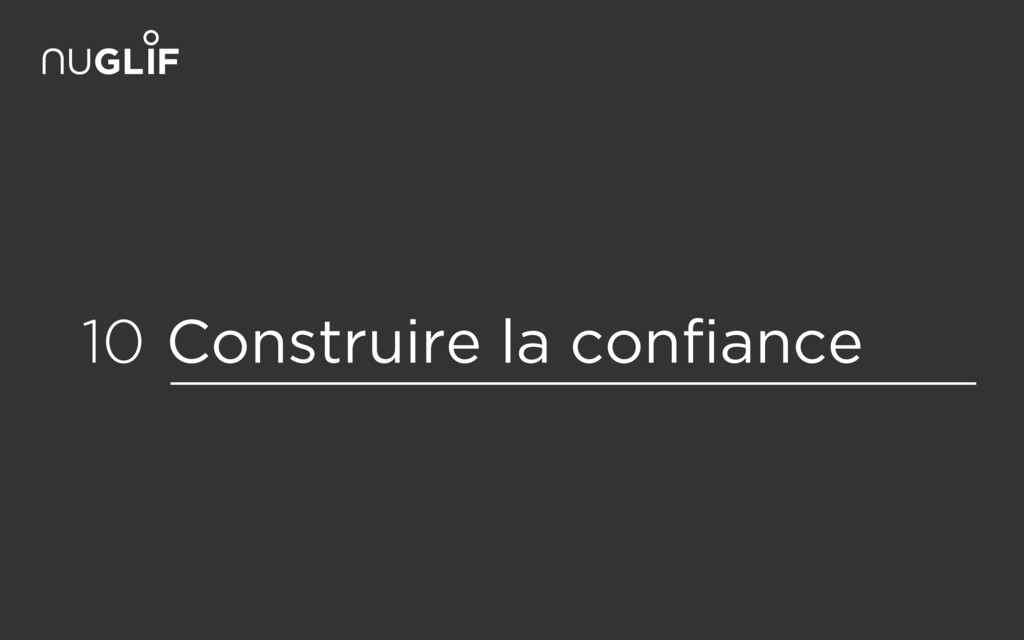 Construire la confiance 10