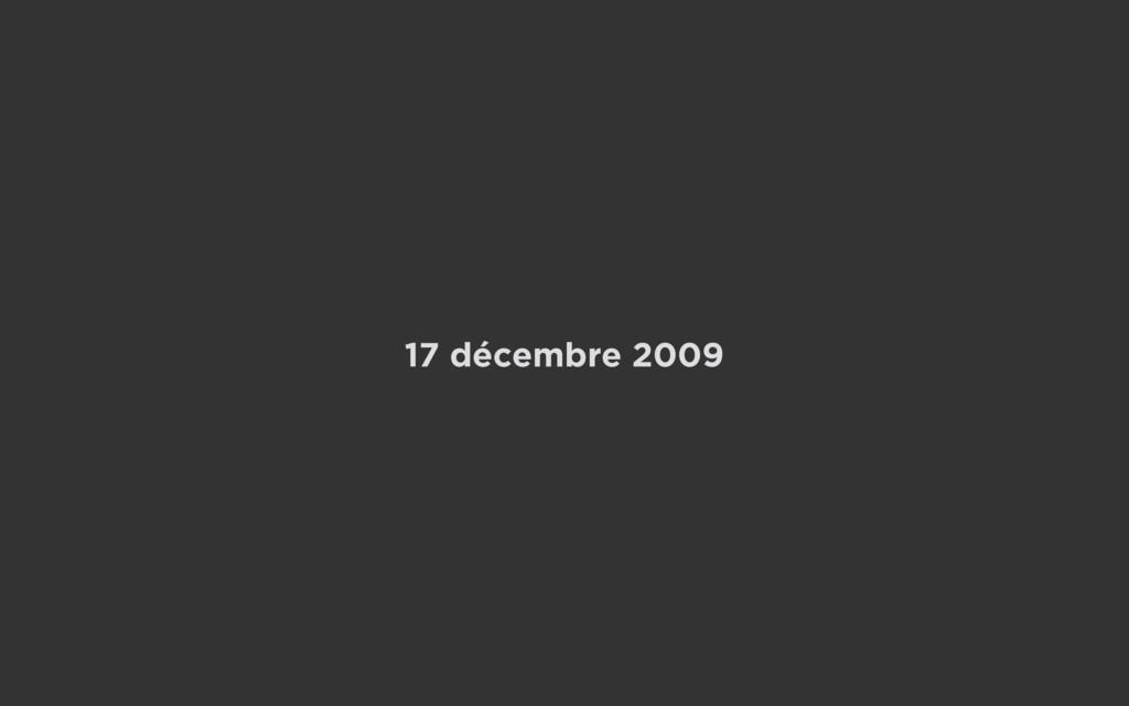 17 décembre 2009