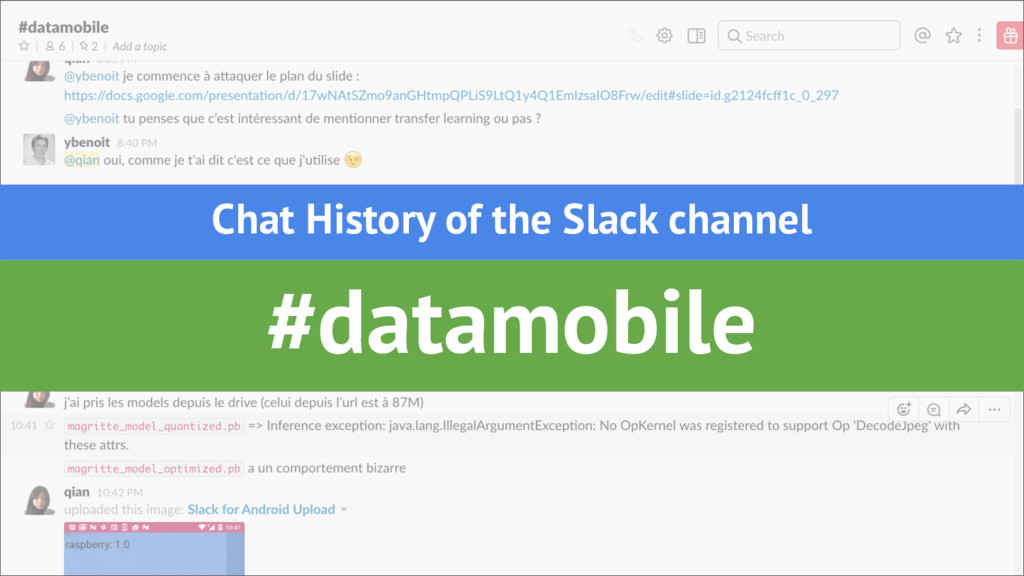 #datamobile Chat History of the Slack channel
